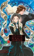 Vatican Miracle Examiner, Tome 2