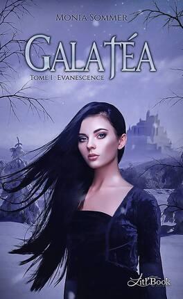 Couverture du livre : Galatéa, tome 1 : Evanescence