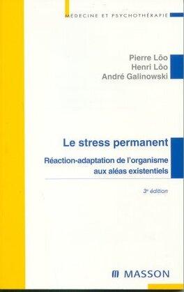 Couverture du livre : Le stress permanent