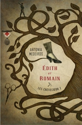 Couverture du livre : Les Crévecoeur, tome 1 : Edith et Romain