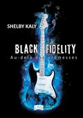 Black Fidelity, Tome 2 : Au-delà des promesses
