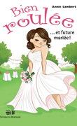 Bien roulée...et future mariée