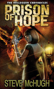 Hellequin Chronicles, tome 4 : Prison of Hope