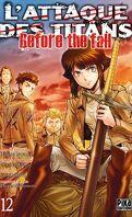 L'Attaque des Titans - Before The Fall, tome 12