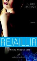 La Trilogie des sœurs Reed, Tome 3 : Rejaillir