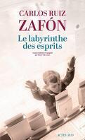 Le Cimetière des livres oubliés, tome 4 : Le Labyrinthe des esprits