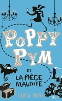 Poppy Pym et la Pièce maudite
