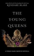 Three Dark Crowns, Tome 0.2 : The Young Queens