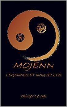 Couverture de MOJENN: Légendes & Nouvelles
