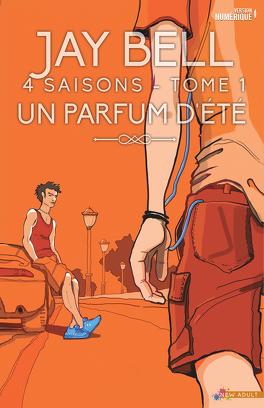 Couverture du livre : 4 Saisons, Tome 1 : Un parfum d'été