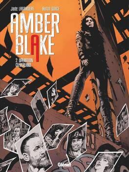 Couverture du livre : Amber Blake, Tome 2 : Opération Cleverland