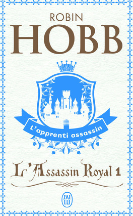 Couverture du livre : L'Assassin royal, Tome 1 : L'Apprenti Assassin