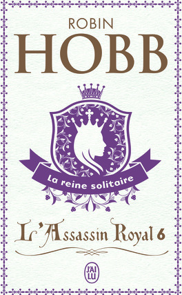 Couverture du livre : L'Assassin royal, Tome 6 : La Reine solitaire