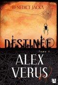 Alex Verus, Tome 1 : Destinée