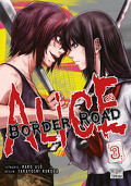 Alice on Border Road, Tome 3