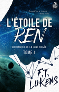 Chroniques de la Lune brisée, Tome 1 : L'Étoile de Ren