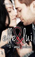 Elle & Lui, Tome 2 : Amour et confiance