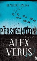 Alex Verus, Tome 3 : Persécution