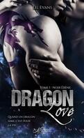 Dragon Love, Tome 1 : Noir ébène
