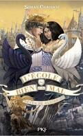 L'école du Bien et du Mal, Tome 4 : Rêves de gloire