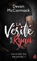 La Vérité sur Ryan