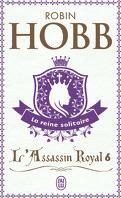 L'Assassin royal, Tome 6 : La Reine solitaire