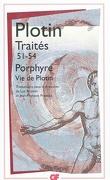 Traité 51-54 suivi de Vie de Plotin