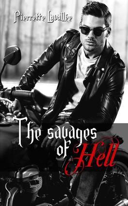 Couverture du livre : The Savages Of Hell - L'intégrale