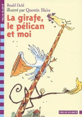 Couverture du livre : La Girafe, le pélican et moi