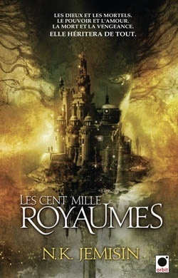 Couverture du livre : La Trilogie De l'Héritage, Tome 1 : Les Cent Mille Royaumes