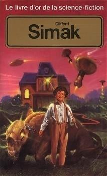 Couverture du livre : Le Livre d'Or de la science-fiction : Clifford Simak