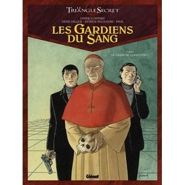 Couverture du livre : Le Triangle secret - Les Gardiens du Sang, tome 1 : Le crâne de Cagliostro
