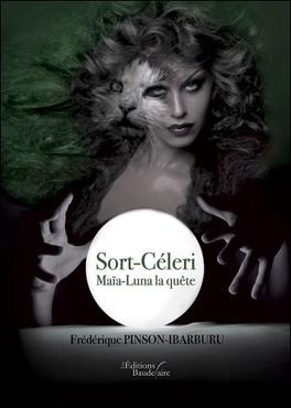 Couverture du livre : Maîa Luna La Quête, Tome 1 : Sort-Céleri
