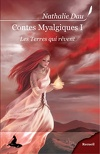 Contes Myalgiques, Volume 1 : Les terres qui rêvent