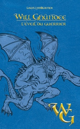 Couverture du livre : Will Ghundee, Tome 6 : l'Eveil du Guerrier