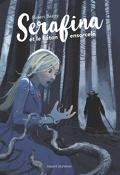 Serafina, Tome 2 : Serafina et le Bâton ensorcelé