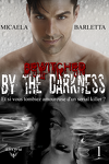 couverture Bewitched by the darkness, Tome 1