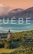 Québec - Un parcours photographique au cœur de cette province unique du Canada