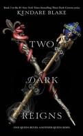 Three Dark Crowns, tome 3 : Two Dark Reigns