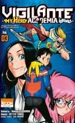 Vigilante - My Hero Academia Illegals, Tome 3