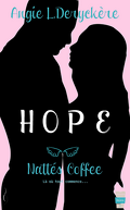 Hope, Tome 1 : Nattés Coffee