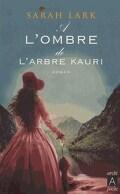 Kauri, Tome 2 : À l'ombre de l'arbre Kauri