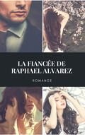 La fiancée de Raphael Alvarez