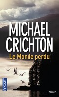 Le Parc Jurassique, Tome 2 : Le Monde Perdu