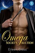 Omega society auction : episode one