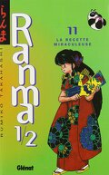 Ranma 1/2, tome 11 : La Recette Miraculeuse
