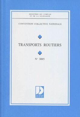 Convention Collective Nationale N 3085 Transports Routiers Livre
