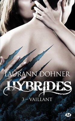 Couverture de Hybrides, Tome 3 : Vaillant