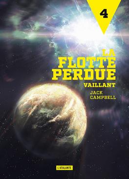 Couverture du livre : La flotte perdue, Tome 4 : Vaillant