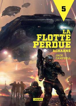 Couverture du livre : La Flotte perdue, Tome 5 : Acharné